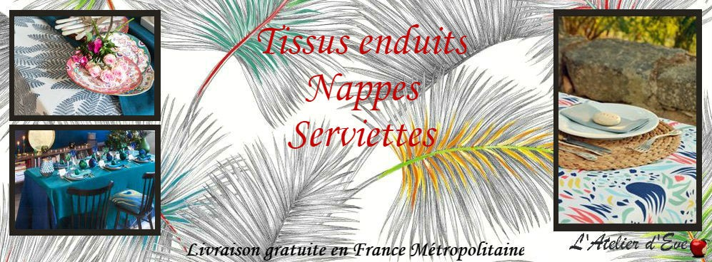 Tissus enduits, Nappes, Serviettes, Chemins et sets de table